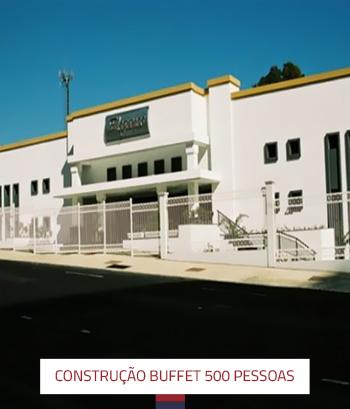 Construção Buffet 500 Pessoas